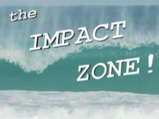 Impact Zone - Sundays at 8pm