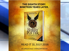 New Harry Potter book coming out in July