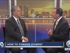 Dr. Terry Lyles: How do I forgive others?