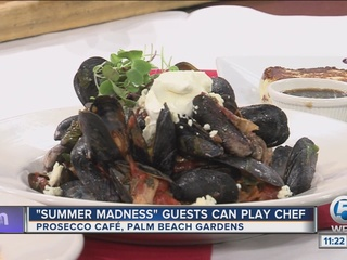 Summer madness specials at Prosecco Cafe