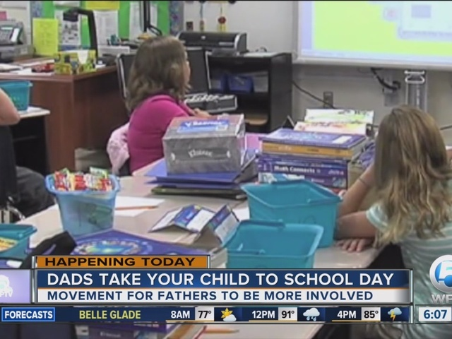 'Dads Take Your Child to School Day' celebrated at Palm Beach County schools