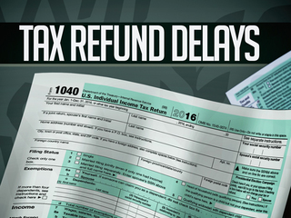 IRS to delay tax refunds for millions