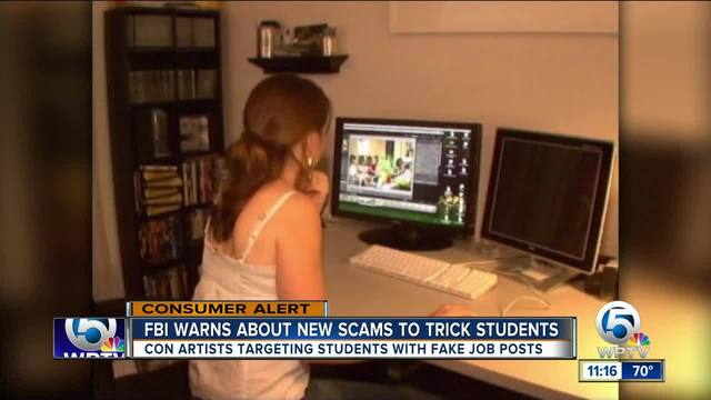 FBI- Student job seekers- instead of getting hired you could be getting swindled