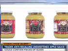 Trader Joe's recalls apple sauce for glass
