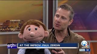 Paul Zerdin at the Palm Beach Improv March 10-12