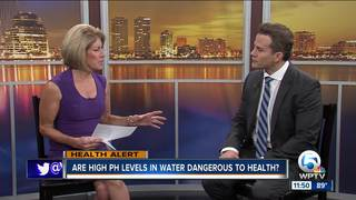 Dr. Soria: High pH levels in water dangerous?