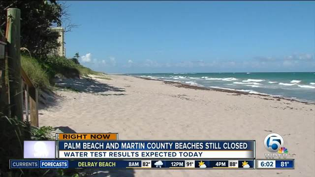 Beaches remain closed for portion of Palm Beach County for -unknown…