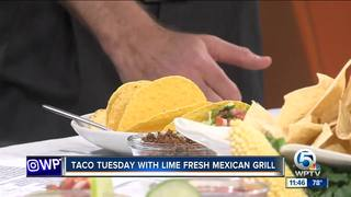 Taco Tuesday with Lime Fresh Mexican Grill
