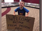 Mom met with 'welcome home from prison sign'