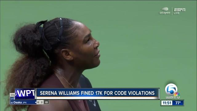 Serena Williams find -17K for code violations at US Open