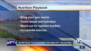 Nutritious touchdowns for healthy tailgating